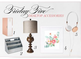 Friday Five Desk Accessories Victoria magazine