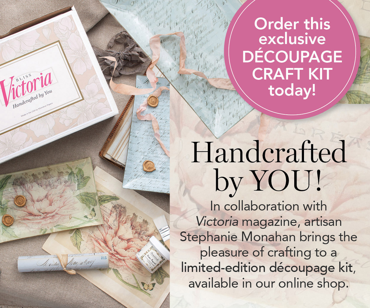 Order this exclusive Decoupage Craft Kit today!