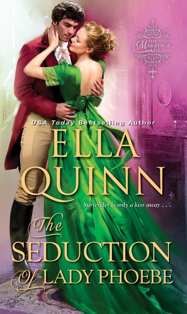 <i>The Seduction of Lady Phoebe</i> By Ella Quinn