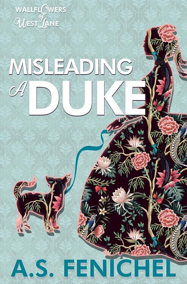 Misleading a Duke by A.S. Fenichel