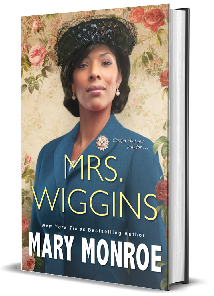 Mrs. Wiggins by Mary Monroe - Victoria